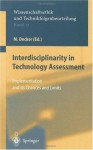 Interdisciplinarity in Technology Assessment: Implementation and its Chances and Limits (Ethics of Science and Technology Assessment) - M. Decker, F. Wxfctscher