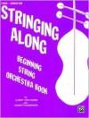 Stringing Along, Level 1: Piano/Conductor - Albert Stoutamire