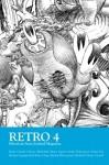 Retro 4: Selections from Joyland Magazine - Brian Joseph Davis, Sarah Gerard, Ottessa Moshfegh, Tobias Carroll, Mimi Lipson, Adam Sol, Heather Sappenfield, Katie Chase, Rachel Khong, Sam Shelstad