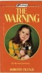 The Warning - Dorothy Brenner Francis