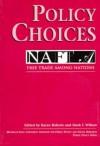 Policy Choices: Free Trade Among NAFTA Nations - Karen Roberts