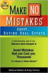 Make No Mistakes About...Buying Real Estate - Melissa Walters, Rudy Silmon
