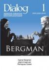 Dialog, nr 1 / styczeń 2009. Bergman - Redakcja miesięcznika Dialog