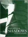 Shadows - John Rutter