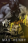 Misguided (Fallen Aces MC Book 5) - Max Henry