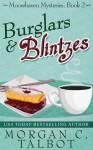 Burglars & Blintzes - Morgan C. Talbot
