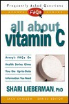 FAQs All about Vitamin C - Shari Lieberman