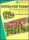 Notes for Today, Part Two - George B. Zepp