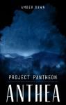 Project Pantheon - Amber Dawn