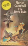 The Dark Twin - Marion Campbell