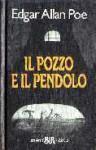 Il Pozzo e il Pendolo - Edgar Allan Poe