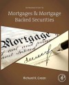 Introduction to Mortgages & Mortgage Backed Securities - Richard K Green