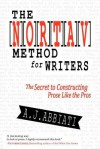 The Nortav Method for Writers: The Secret to Constructing Prose Like the Pros - A.J. Abbiati