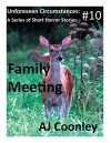 Family Meeting (Unforeseen Circumstances Book 10) - AJ Coonley