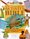 New Testament Activity Bible: Favorite Stories Jesus Told - Bob Bond