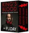 The 3-Book King's Blood Vampire Saga - P.J. Day