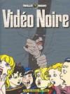 Vidéo Noire - Carlos Trillo, Eduardo Risso