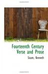 Fourteenth Century Verse and Prose - Sisam, Kenneth