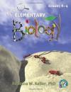 Focus On Elementary Biology - Rebecca W. Keller