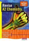 Revise A2 Chemistry For Salters (Ocr) - David E. Newton, Chris Otter, Alasdair Thorpe