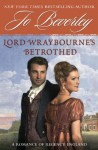 Lord Wraybourne's Betrothed: A Romance of Regency England (Signet Eclipse) by Beverley, Jo (2009) Paperback - Jo Beverley