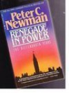 Renegade in Power: The Diefenbaker Years - Peter C. Newman
