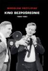 Kino bezpośrednie - Mirosław Przylipiak