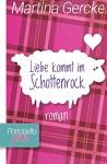 Liebe kommt im Schottenrock (Portobello Girls) - Martina Gercke