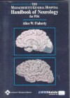 The Massachusetts General Hospital Handbook of Neurology, for PDA: Powered by Skyscape, Inc. - Alice W. Flaherty
