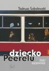 Dziecko Peerelu : esej, dziennik - Tadeusz Sobolewski