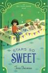Stars So Sweet: An All Four Stars Book - Tara Dairman