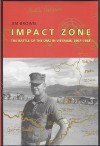 Impact Zone: The Battle of the DMZ In Vietnam, 1967-1968 - Jim Brown