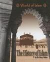 The History of Islam - Barry Rubin