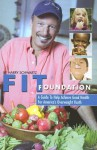 Fit Foundation: A Guide to Help Achieve Good Health for America's Overweight Youth - Harry Schwartz