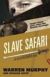 Slave Safari (The Destroyer) (Volume 12) - Warren Murphy, Richard Sapir