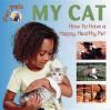 My Cat - Lynn Cole, Northword Press