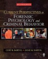 Current Perspectives in Forensic Psychology and Criminal Behavior - Curt R. Bartol
