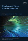 Handbook of Stress in the Occupations - Janice Langan-Fox, Cary L. Cooper