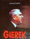 Edward Gierek. Życie i narodziny legendy - Janusz Rolicki
