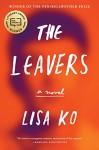 The Leavers: A Novel - Lisa Ko