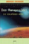 Die schlafenden Hüter: Das Marsprojekt (5) - Andreas Eschbach