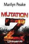 Mutation Z Omnibus Edition: Books 1 - 6 - Marilyn Peake