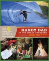 Handy Dad in the Great Outdoors - Todd Davis, Nik Schulz, Jared Cruce