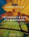 Gqt Techniques & Tips - Gqt Team, John Cushnie, Bob Flowerdew, Anne Swithinbank