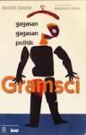 Gagasan-Gagasan Politik Gramsci - Roger Simon, Kamdani, Imam Baehaqi, Mansour Fakih