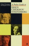 A Pocket Guide To Ibsen, Chekhov And Strindberg - Michael Pennington, Stephen Unwin