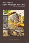 Complete North American Box Turtle - Carl J. Franklin, David C. Killpack, C. Kenneth Dodd Jr.