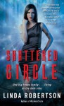 Shattered Circle (Persephone Alcmedi) - Linda Robertson