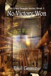 No Victory Won - Phil Geusz