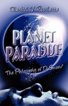 Planet Paradise: The Philosophy of D-Smoov - Dimitri V. Rowlette
